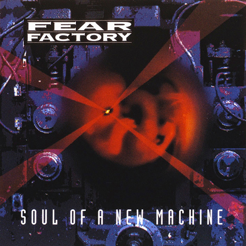 Fear Factory - Soul Of A New Machine recenzja okładka review cover