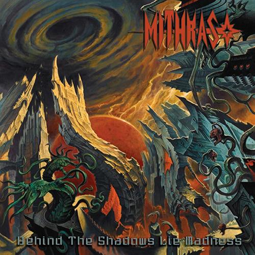Mithras - Behind The Shadows Lie Madness recenzja okładka review cover