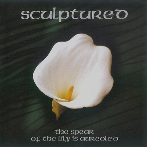 Sculptured - The Spear Of The Lily Is Aureoled recenzja okładka review cover