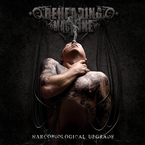 Beheading Machine - Narcobiological Upgrade recenzja okładka review cover