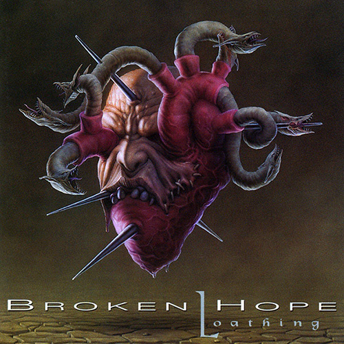 Broken Hope - Loathing recenzja okładka review cover