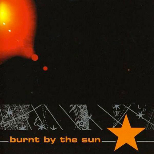 Burnt By The Sun - Burnt By The Sun recenzja okładka review cover