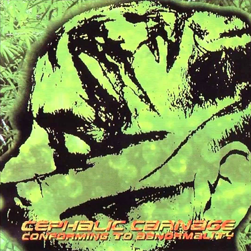 Cephalic Carnage - Conforming To Abnormality recenzja okładka review cover