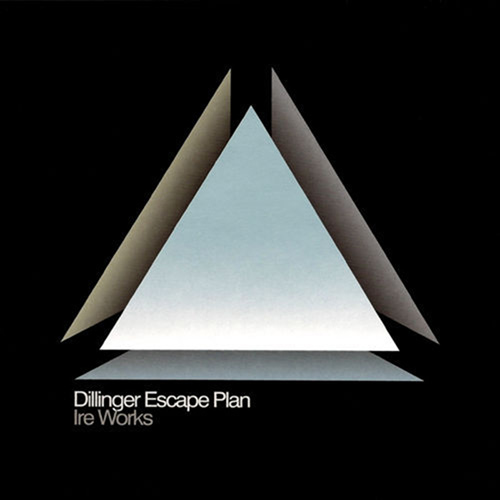 The Dillinger Escape Plan - Ire Works recenzja okładka review cover