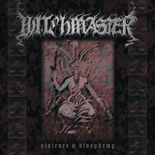 Witchmaster - Violence And Blasphemy recenzja okładka review cover