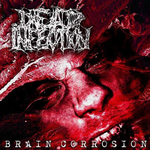 Dead Infection - Brain Corrosion recenzja okładka review cover