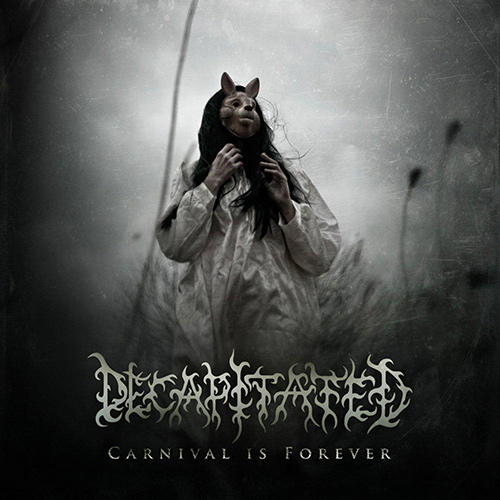 Decapitated - Carnival Is Forever recenzja okładka review cover