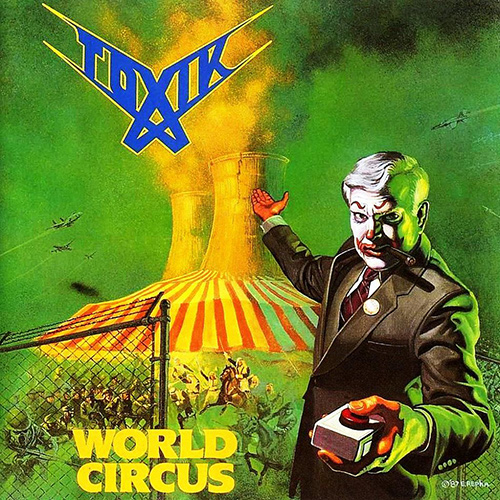 Toxik - World Circus recenzja okładka review cover
