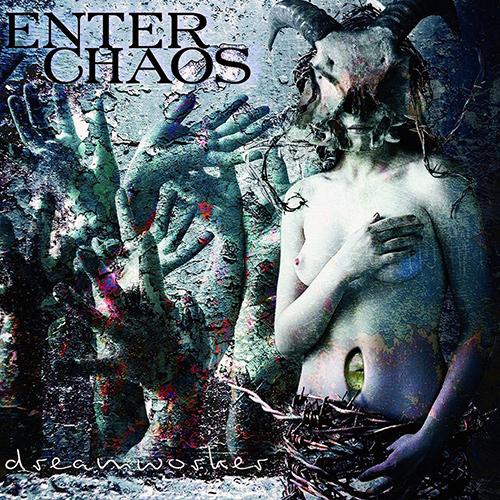Enter Chaos - Dreamworker recenzja okładka review cover