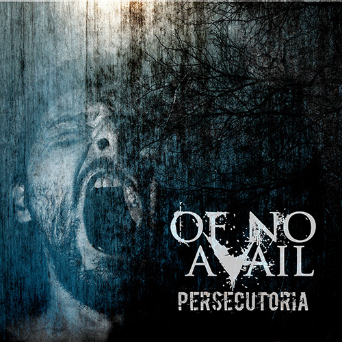 Of No Avail - Persecutoria recenzja okładka review cover