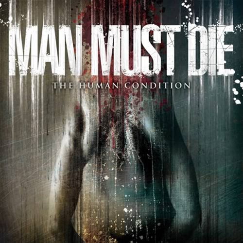 Man Must Die - The Human Condition recenzja okładka review cover