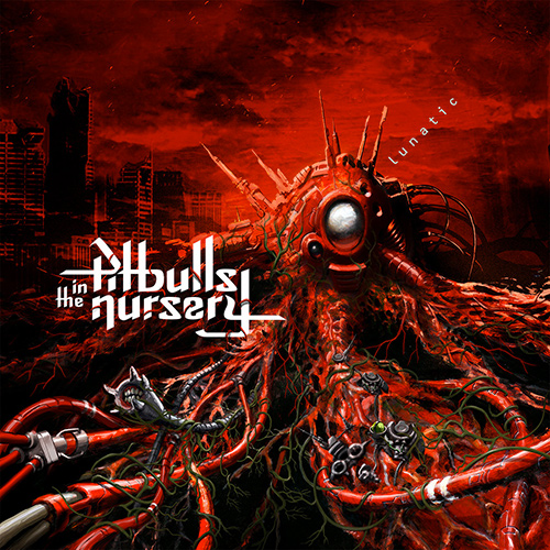 Pitbulls In The Nursery - Lunatic recenzja okładka review cover