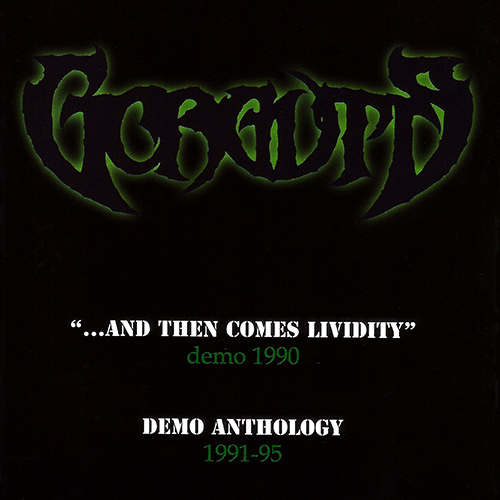 Gorguts - ...And Then Comes Lividity / Demo Anthology recenzja okładka review cover