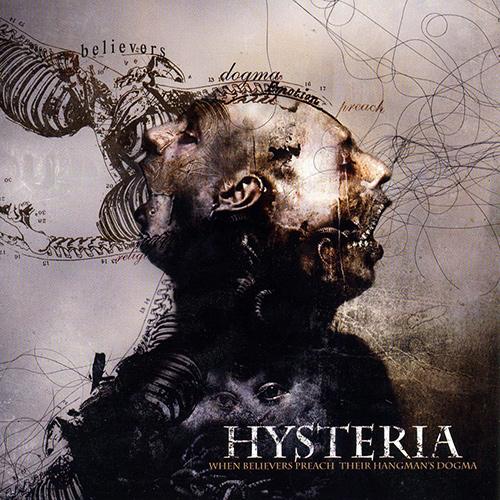 Hysteria - When Believers Preach Their Own Hangman's Dogma recenzja okładka review cover