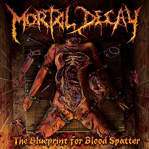 Mortal Decay – The Blueprint For Blood Spatter recenzja okładka review cover
