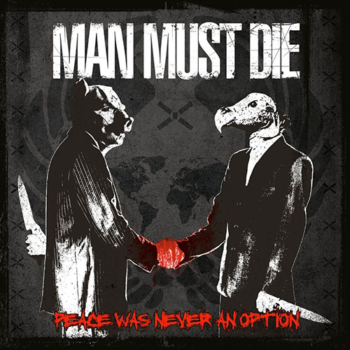 Man Must Die - Peace Was Never An Option recenzja okładka review cover