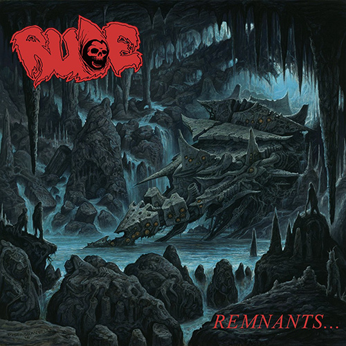 Rude - Remnants... recenzja okładka review cover
