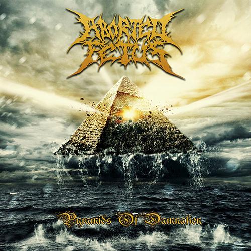 Aborted Fetus - Pyramids Of Damnation recenzja okładka review cover